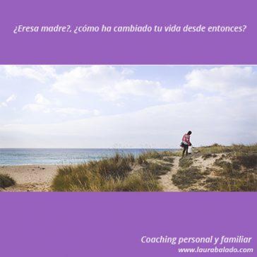 crecimiento personal, mujer, madre, familia, concilicación, crianza, coaching, coach, terapia, ferrolterra, Ferrol, Narón, galicia, Coruña, Vigo, Orense, Laura Balado